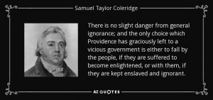 quote-there-is-no-slight-danger-from-general-ignorance-and-the-only-choice-which-providence-samuel-taylor-coleridge-115-35-99