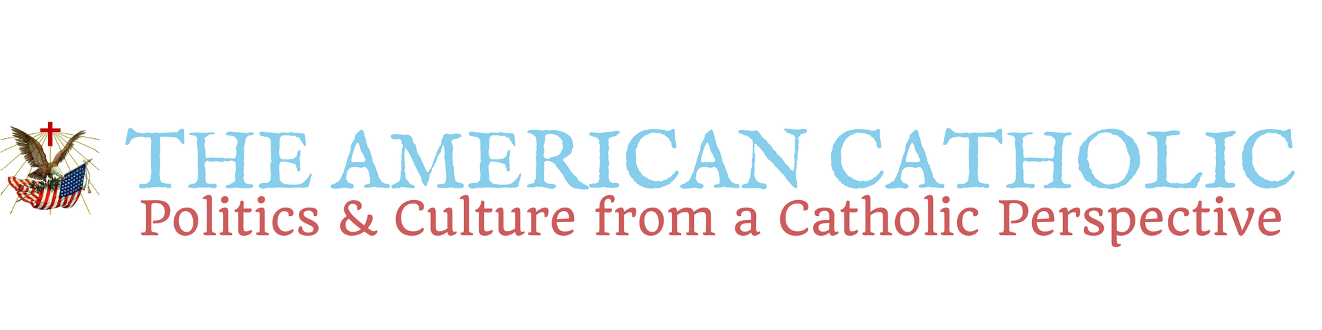 The American Catholic